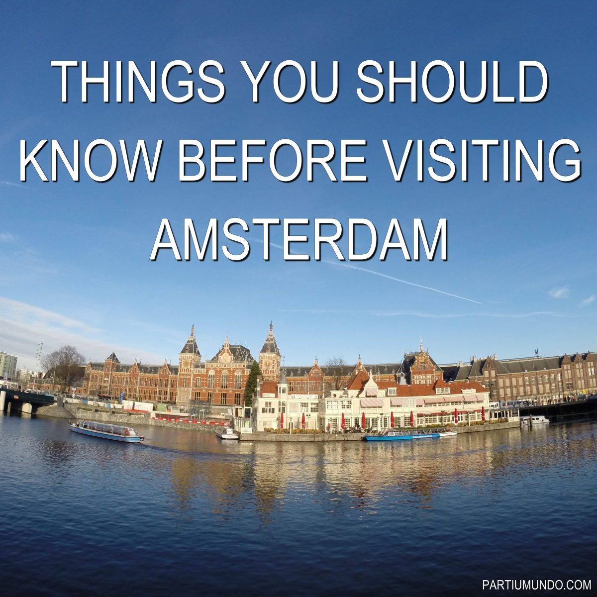Coisas que voc precisa saber antes de ir amsterd for Haute you should know
